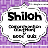 Shiloh--Reading Comprehension and Book Quiz