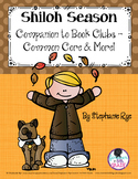 Shiloh Season Companion to Book Clubs - Common Core & More!