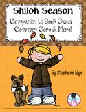 Shiloh Season Companion to Book Clubs - Common Core & More!