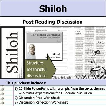 Shiloh - Socratic Method - Post Reading Discussions
