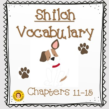 Shiloh Vocabulary - Chapters 11 - 15