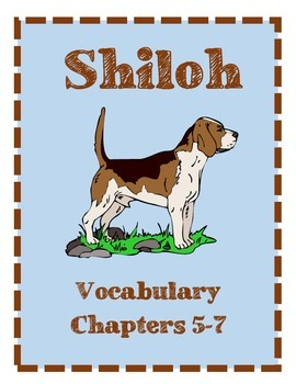 Shiloh Vocabulary Chapters 5-7