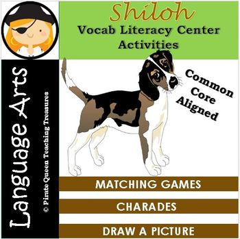 Shiloh Vocabulary Literacy Center Activities