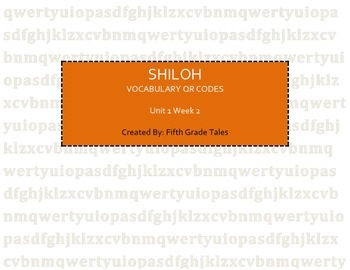 """""""Shiloh"""" Vocabulary QR Code Task Cards Treasures Reading S"""