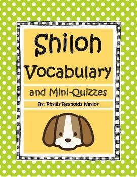 Shiloh Vocabulary and Mini-Quizzes