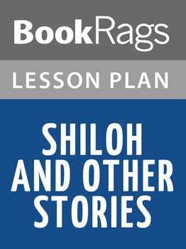 Shiloh and Other Stories Lesson Plans