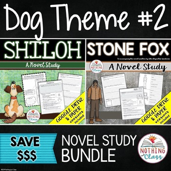 Shiloh and Stone Fox: Dog Theme Novel Studies