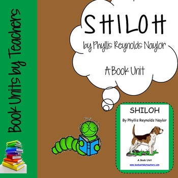 Shiloh by Phillis Reynolds Naylor Book Unit