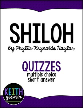 Shiloh by Phyllis Reynolds Naylor: 15 Quizzes