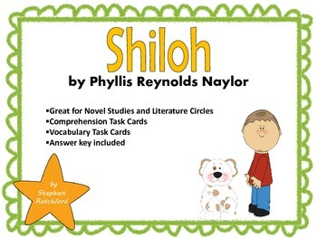 Shiloh by Phyllis Reynolds Naylor Comprehension and Vocabulary Task Cards
