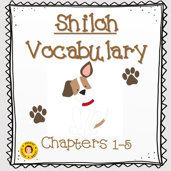 Shiloh by Phyllis Reynolds Naylor - Vocabulary - Chapters 1 - 5