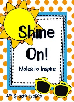 Shine On!  Motivational Notes for Testing