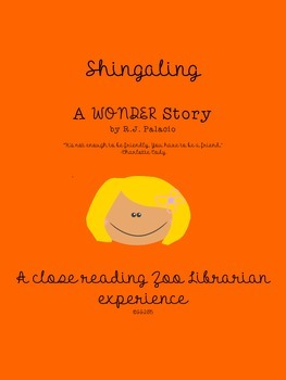 Shingaling A Wonder Story by R.J. Palacio - a CCSS aligned