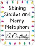 Shining Similes and Merry Metaphors ~ A Christmas Figurative Language Craftivity