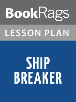Ship Breaker Lesson Plans