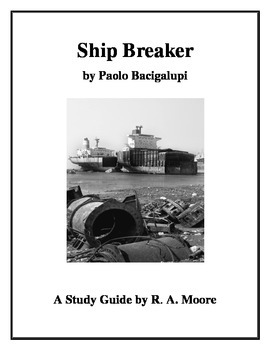 """Ship Breaker"" by Paolo Bacigalupi: A Study Guide"