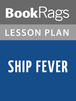 Ship Fever Lesson Plans