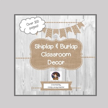 Shiplap & Burlap Classroom Decor - EDITABLE