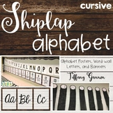 Shiplap Cursive Alphabet Posters, Banners, and Word Wall Letters