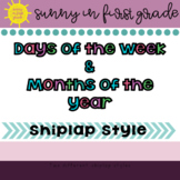 Shiplap Days and Months Posters