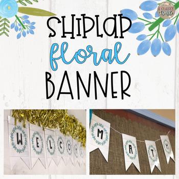 Shiplap Floral Banner-Editable!
