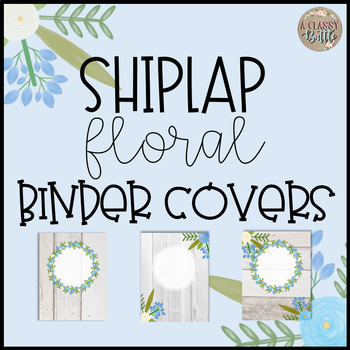 Shiplap Floral Binder Covers-Editable!