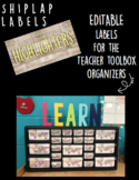 Shiplap Teacher Toolbox Organizer Labels (editable)