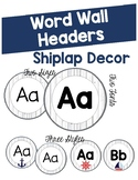 Shiplap Word Wall Headers