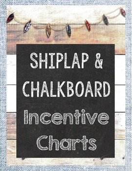 {Freebie} Shiplap and Chalkboard Incentive Charts