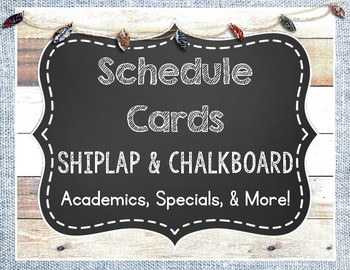 Shiplap and Chalkboard Schedule Cards
