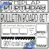 Shiplap and Floral Birthday Bulletin Board Set - Great for