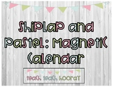 Shiplap and Pastels : Magnetic Calendar