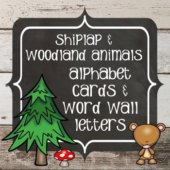 Shiplap and Woodland Animals - Alphabet Signs and Word Wall Letters