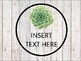 Shiplap succulent fixer upper editable round labels and posters