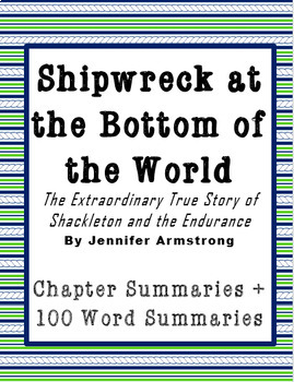 Shipwreck at the Bottom of the World: Chapter Summary Bundle - 2 Versions!