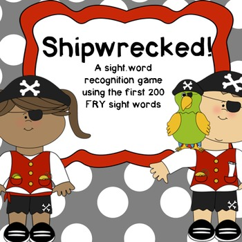 Shipwrecked! ~ A sight word game using the first 200 Fry words