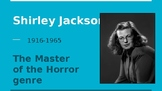 Shirley Jackson- Biography of  a writer- The Master of Horror Genre