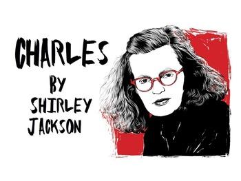 """Shirley Jackson's """"Charles"""""""