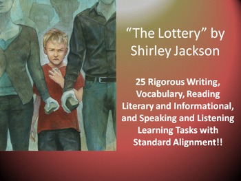 """Shirley Jackson's """"The Lottery"""" – 25 Common Core Learning Tasks!!"""