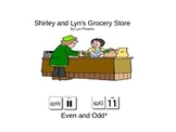 Shirley and Lyn's Grocery Store: Odd and Even Book by Lyn Phoenix