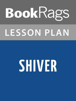 Shiver Lesson Plans