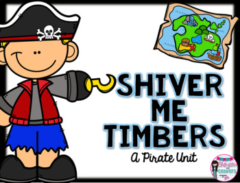 Shiver Me Timbers- A Pirate Unit