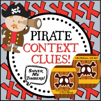Shiver Me Timbers! {A pirate-style lesson in context clues}