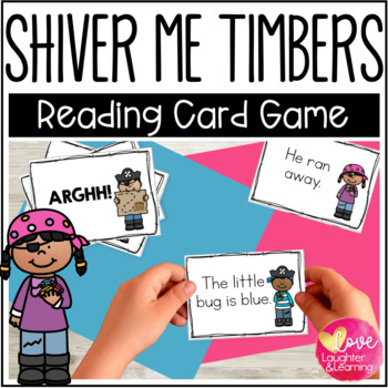 Shiver Me Timbers! A sentence reading fluency card game