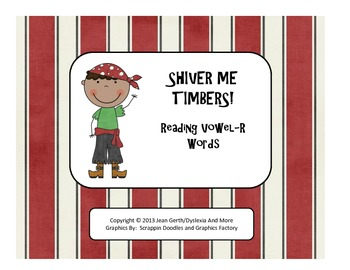 Shiver Me Timbers - Reading Vowel-R Words