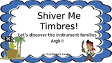 Shiver Me Timbres! (An Instrument Family Game)