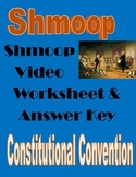 Constitutional Convention Shmoop Video Worksheet- Government & Civics