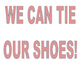 Shoe Tie Club in COLOR!