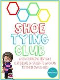 Shoe Tying Club- Classroom Display