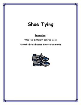 Shoe Tying:  How to Tie Your Shoes